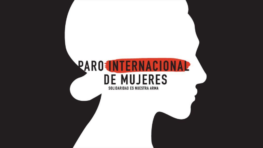 Día de la Mujer: más de 50 países serán escenario del paro internacional de mujeres.